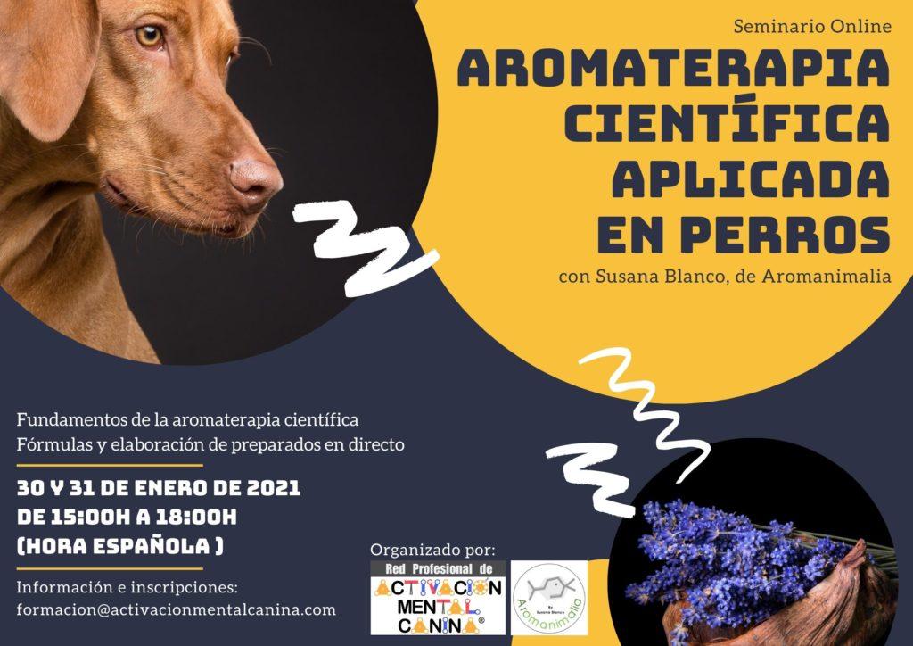 """Seminario ONLINE """"Aromaterapia Científica aplicada en perros"""", con Susana Blanco @ Seminario online (vía Zoom)"""