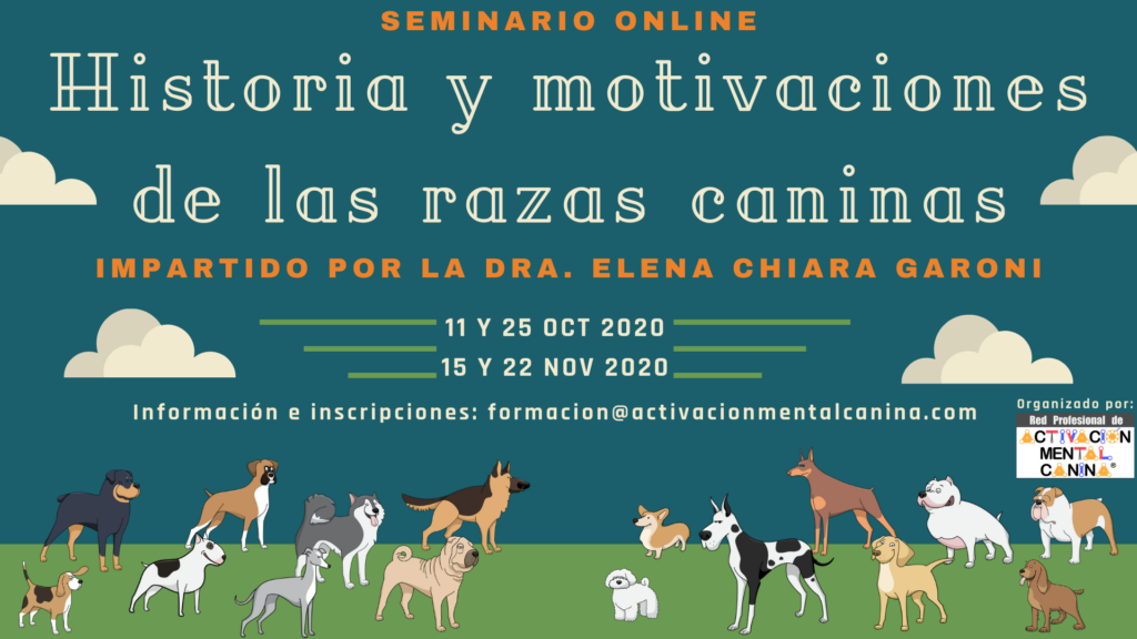 """Seminario ONLINE """"Historia y Motivaciones de las Razas Caninas"""", con la Dra. Elena Chiara Garoni @ Seminario online (vía Zoom)"""