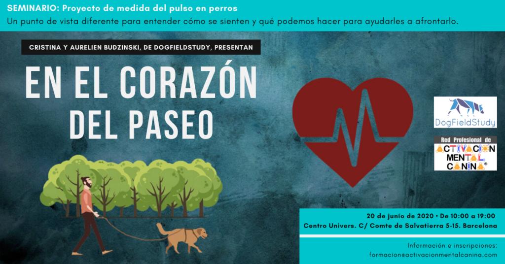 """Seminario """"En el Corazón del Paseo"""", con DogFieldStudy @ Centro Univers"""